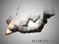 Desintegration effect