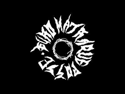 Euro Matraque Posse type ignorant trap metal black metal typography logo