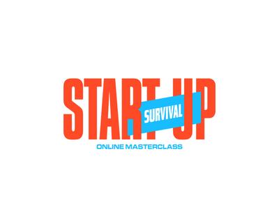 START-UP SURVIVAL entrepreneurship masterclass start up design identity graphic design logo branding typography