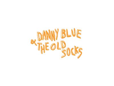 Danny Blue & The Old Socks handlettering graphic design branding punk music alternative surfrock scribble diy lettering logo typography