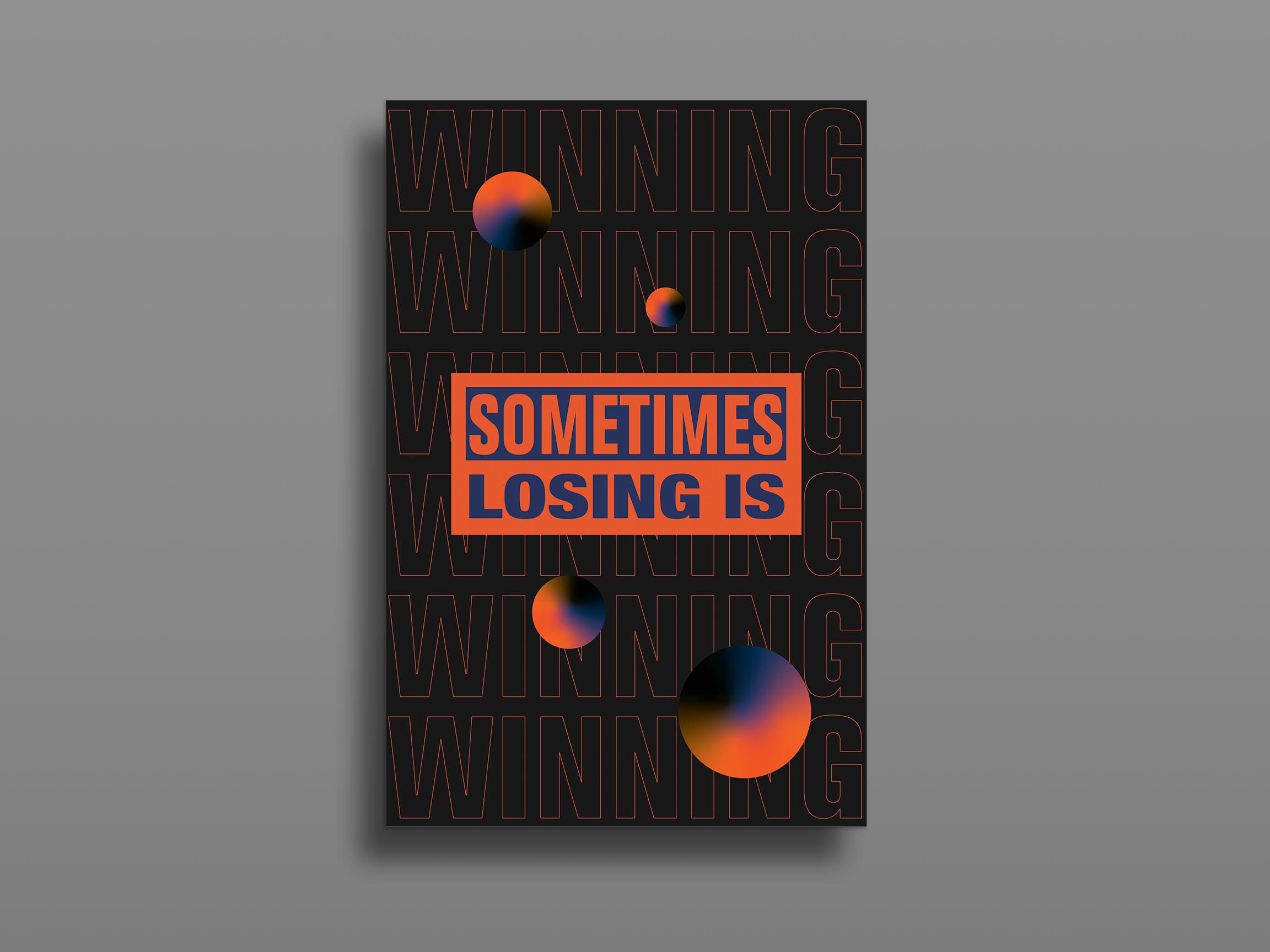Sometimes losing is winning 2