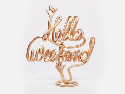 Hello Weekend! gold illustration letter design weekends handmade typography lettering type 3d hello weekend