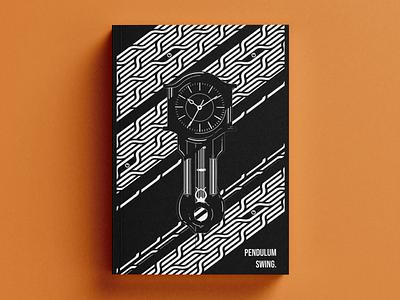 Pendulum Swing | Book Cover book cover design clock spooky inktober book illustration book design book cover dribbble design digital art illustration