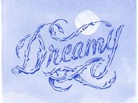 """""""Dreamy"""" Lettering"""