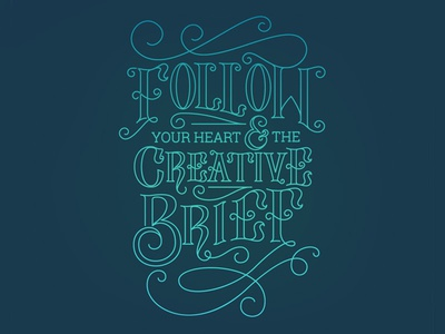 Follow Your Heart Hand Lettering