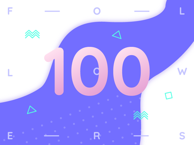 100 Folowers thank you 100 followers dribbblers thanks green pink purple memphis followers 100