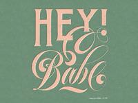 Hey Babe!