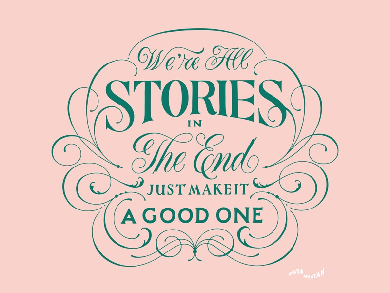 Were All Stories In The End By Novia Jonatan Dribbble Dribbble