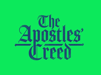 The Apostles' Creed campaign art