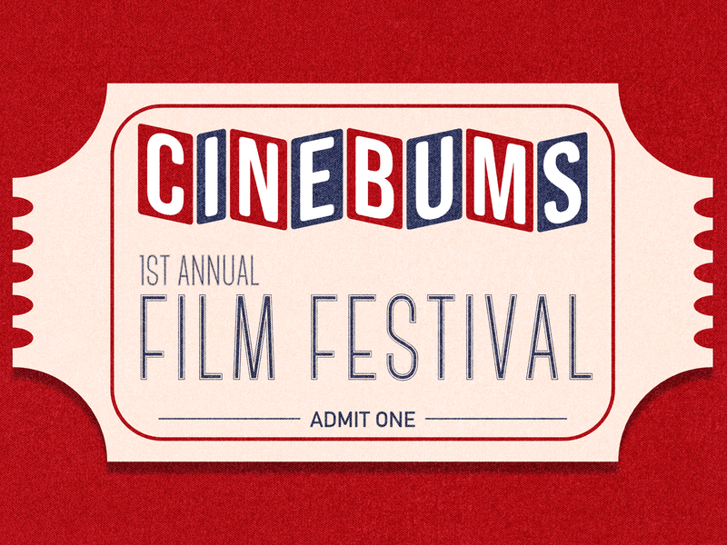 CineBums Film Festival - Podcast Episode Artwork design podcast art podcast tickets movies movie film cinema admit one ticket film festival