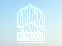Grown Man Approved