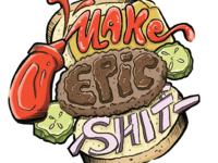 Make Epic Shit