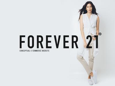 Forever 21 an E-commerce website behance project dribbble freelance designer webdesigner fashion brand e-commerce design web
