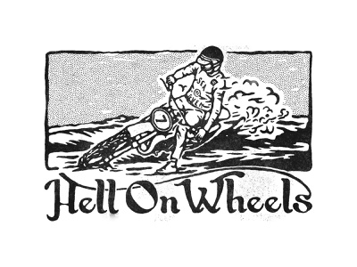 Hell on Wheels motocross motorcycles typography logo badges handdrawn vintage badge t-shirt design branding illustration badge design vintage