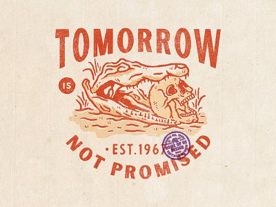 Tomorrow is Not Promised branding apparel clothing t-shirt design badge design design available design for sale vintage design badges vintage