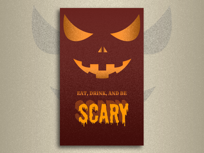 Eat, Drink, and be SCARY!