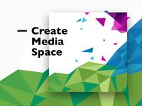 Create Media Space