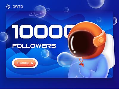 10000 followers of DWTD 粉丝 设计 宇航员 插图 蓝色 ui