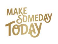 Make someday
