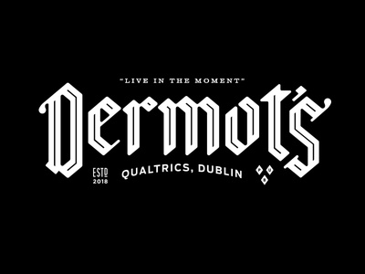 Dermot's tech typography type blackletter qualtrics europe beer pub ireland dublin branding bar