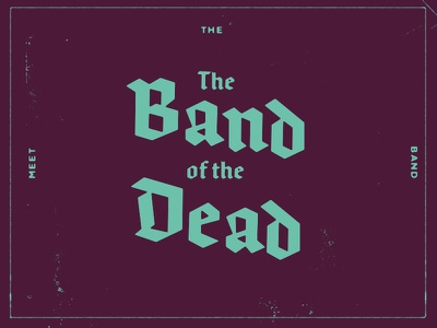 Meet The Band Of The Dead guitar synthesizer reaper type halloween puns