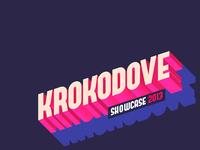 Krokodove Showcase 2013