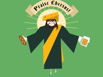 Praise Cheesus!