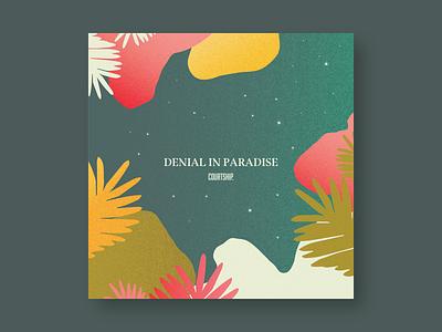 10x18 .01 Denial in Paradise color gradient swatches illustration color palette typography cover album cover album art design branding