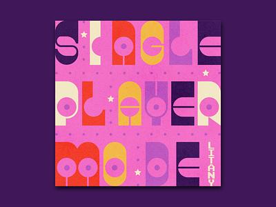 Single Player Mode - Album Cover design album illustration type art album cover design color palette album cover album art typography 10x19 10x18 10x17