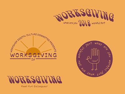 Worksgiving IV vintage thanksgiving hand turkeys goofy branding work in progress logos