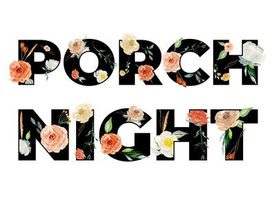 Porch Night