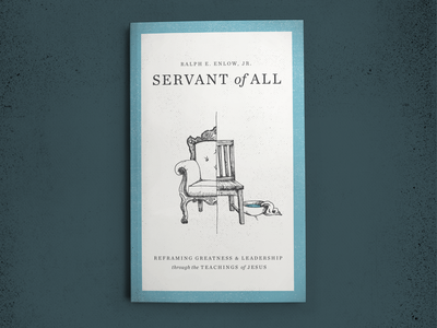 Servant Of All washing servant leadership jesus christian chair line drawing art illustration design cover book
