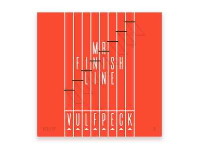 10x17, #8: Vulfpeck - Mr Finish Line 10x17