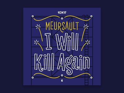 10x17, #6: Meursault - I Will Kill Again 10x17
