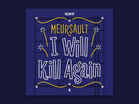 10x17, #6: Meursault - I Will Kill Again