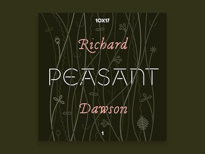10x17, #1: Richard Dawson - Peasant