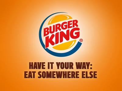 Honest Slogans: Burger King