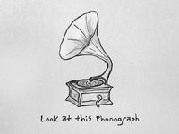 Look at this Phonograph