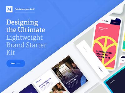 Designing the Ultimate Lightweight Brand Starter Kit medium article branding brand kit experience share write blog article medium