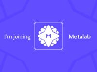 I'm joining Metalab
