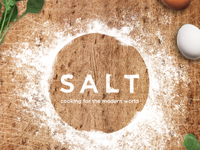 Salt, Cooking for the Modern World