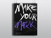 Make Your Mark poster (version 01)