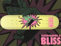Skateboarding is Bliss
