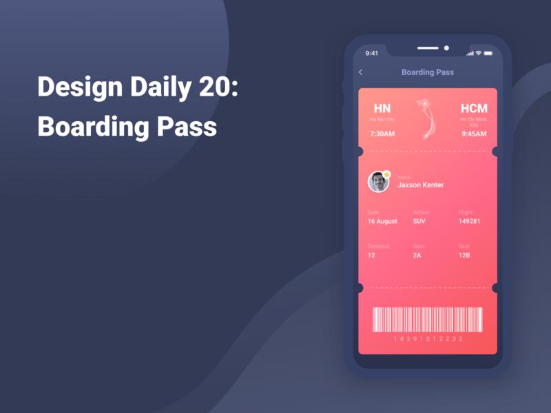 Design Daily 20 - Boarding Pass boardingpass layouts design daily design layout design simple design dailyui daily 100 challenge clean ui deisgn