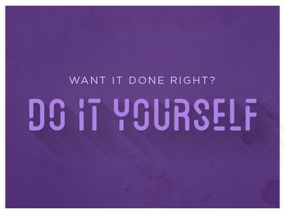 Do It Yourself purple do it yourself type