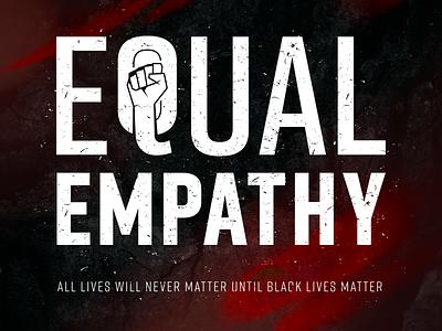 BLM // Equal Empathy illustration typography