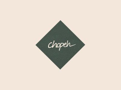 Chopeh new