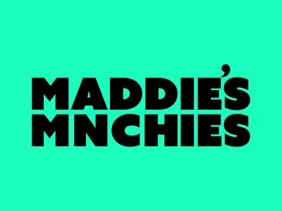 Maddie's Mnchies