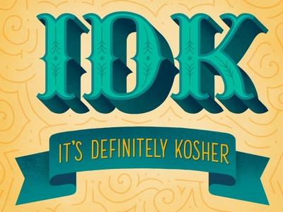 It's Definitely Kosher