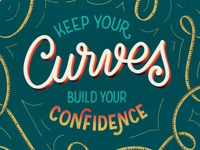 Keep Your Curves